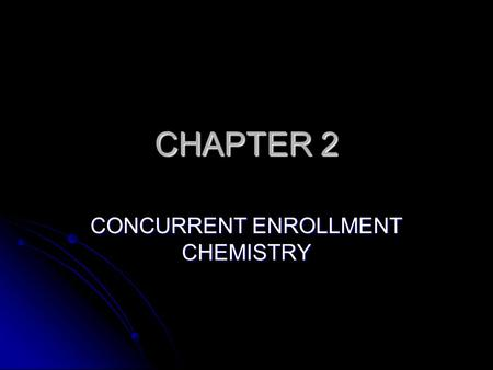 CHAPTER 2 CONCURRENT ENROLLMENT CHEMISTRY. ATOMS ELECTRONS ELECTRONS Thomson found a charge to mass ratio of an electron to be -1.76 x 10 8 C/g Thomson.