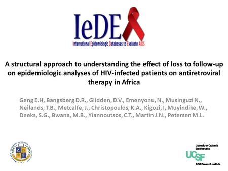 A structural approach to understanding the effect of loss to follow-up on epidemiologic analyses of HIV-infected patients on antiretroviral therapy in.