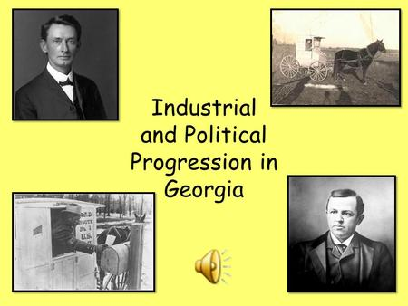 Industrial and Political Progression in Georgia