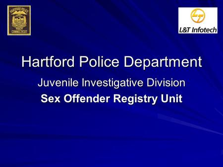 Hartford Police Department Juvenile Investigative Division Sex Offender Registry Unit.