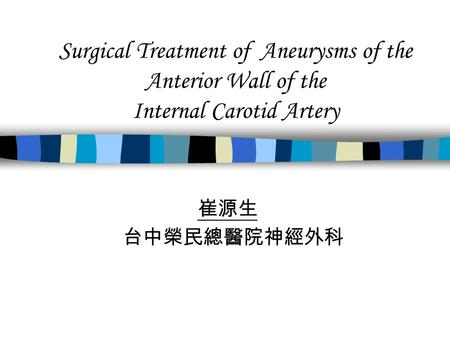 Surgical Treatment of Aneurysms of the Anterior Wall of the