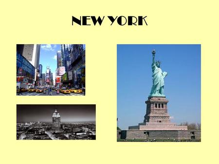 NEW YORK. INTERESTING INFORMATION.New york is in North America. Is the capital of EE.UU (united states)..This place have a lot of turists all the year.