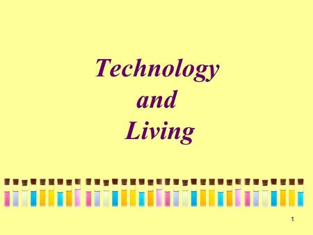 1 Technology and Living. 2 Food Science and Technology Strand ( 食品科學與科技 ) Fashion, Clothing and Textiles Strand.