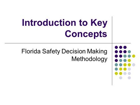 Introduction to Key Concepts