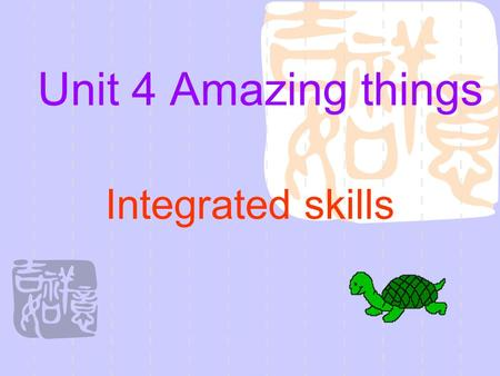 Unit 4 Amazing things Integrated skills Preview: 1, Read the new words on P70-71 2, Go through P70-71, then finish the part A1. 3, Read the Speak up.