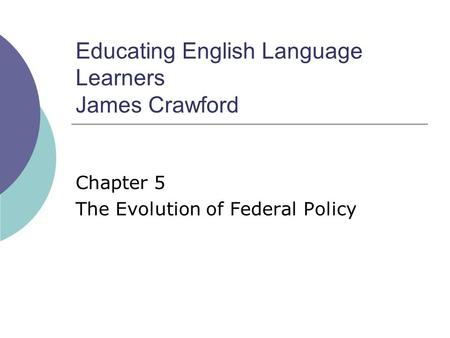 Educating English Language Learners James Crawford
