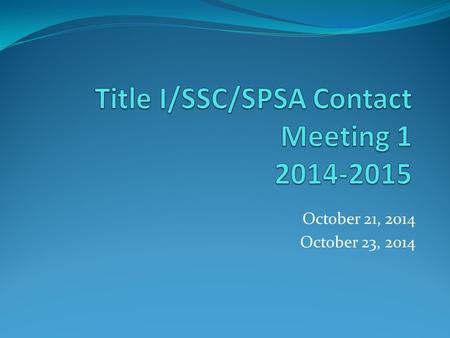 October 21, 2014 October 23, 2014. Type of Work: Contact Meeting Account #s - Certificated: 06-677-3010-0-1844-1000-1120 Aides: 06-677-3010-0-1844-1000-2920.