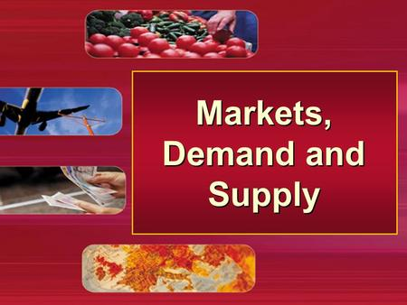 Markets, Demand and Supply. Economic Systems n Classifying economic systems < methods of classification < classification by degree of government control.