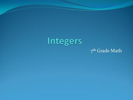 Integers 7th Grade Math.