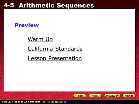 4-5 Arithmetic Sequences Warm Up Warm Up Lesson Presentation Lesson Presentation California Standards California StandardsPreview.