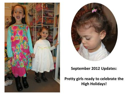 September 2012 Updates: Pretty girls ready to celebrate the High Holidays!