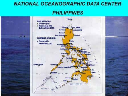 NATIONAL OCEANOGRAPHIC DATA CENTER PHILIPPINES. HISTORY of PHILIPPINE NODC:  1961 – National Committee on Marine Science (NCMS) was formed to serve as.
