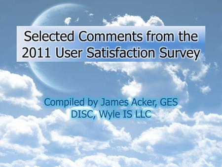 Annual Customer Satisfaction Survey conducted by CFI Group on behalf of NASA Customers are invited to participate by email Survey has questions allowing.