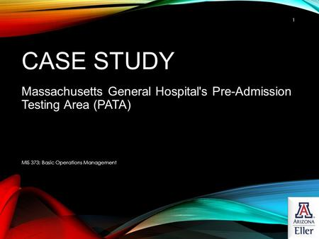 Massachusetts General Hospital's Pre-Admission Testing Area (PATA)