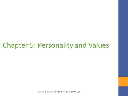 Chapter 5: Personality and Values