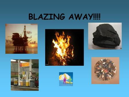 BLAZING AWAY!!!!. Natural Gas (2.1) What is the chemical name for natural gas? What are the properties and formula of methane? What gas in the air is.
