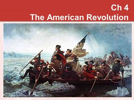 Ch 4 The American Revolution. First Continental Congress 56 delegates Carpenter's Hall, Philadelphia Middle-aged, well-educated, property owners Intense.