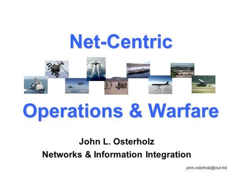 Net-Centric Operations & Warfare