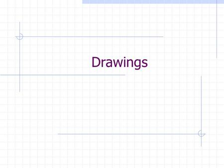 Drawings. The Drawing Set Design Drawings System Block Diagram Circuit Design Sketch Packaging Plan Working Schematic Breadboard Drawing PC Board Design.