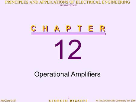 © The McGraw-Hill Companies, Inc. 2000 McGraw-Hill 1 PRINCIPLES AND APPLICATIONS OF ELECTRICAL ENGINEERING THIRD EDITION G I O R G I O R I Z Z O N I 12.