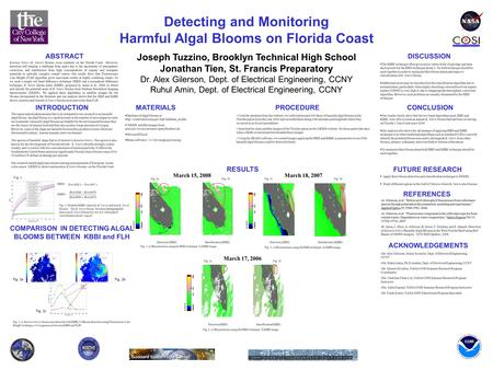 Detecting and Monitoring Harmful Algal Blooms on Florida Coast Joseph Tuzzino, Brooklyn Technical High School Jonathan Tien, St. Francis Preparatory Dr.