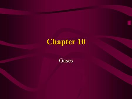 Chapter 10 Gases GASES John Dalton Characteristics, Pressure, Laws, and Ideal-Gas Equation Sections 10.1-10.4.