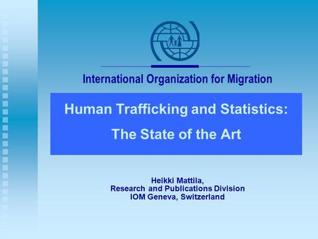 Human Trafficking and Statistics: The State of the Art