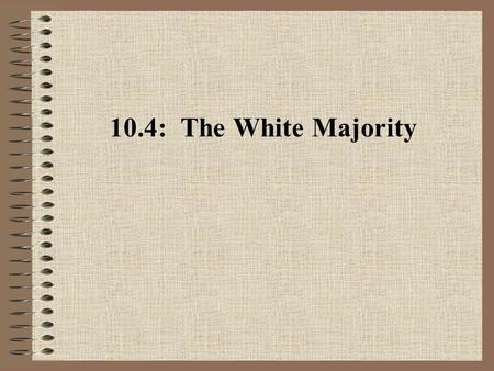 10.4: The White Majority. A. The Middle Class 1.A commercial middle class of merchants, bankers, factors, and lawyers: a.arose to sell southern crops.