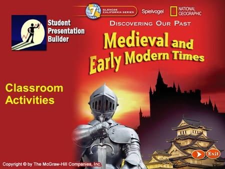 Splash Classroom Activities. Contents Unit 1 New Empires and New Faiths Unit 2 The Middle Ages Unit 3 A Changing World Click a hyperlink to go to the.