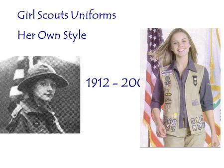Girl Scouts Uniforms Her Own Style 1912 - 2008. Era 1912 - 1914.