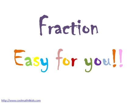 Fraction Easy for you!!
