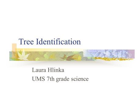 Laura Hlinka UMS 7th grade science