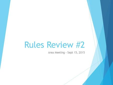 Rules Review #2 Area Meeting – Sept 15, 2015. PSK vs Non-PSK  CASE: 4 th and 10 from K-45. While K2's punt is in the air (before the kick ends), R80.