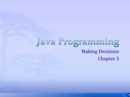 Making Decisions Chapter 5.  Thus far we have created classes and performed basic mathematical operations  Consider our ComputeArea.java program to.