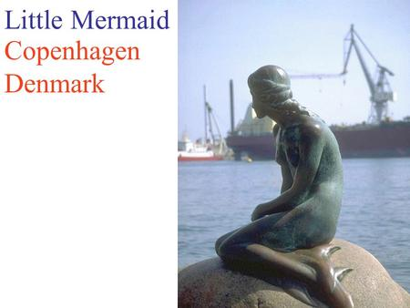 Little Mermaid Copenhagen Denmark. Sacre Coeur Cathedral Paris, France.