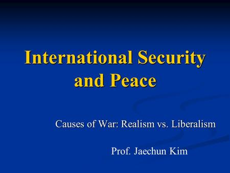 International Security and Peace