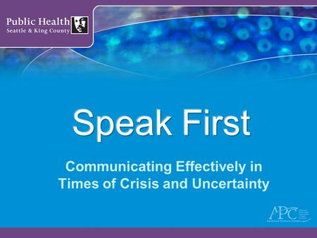 Communicating Effectively in Times of Crisis and Uncertainty.