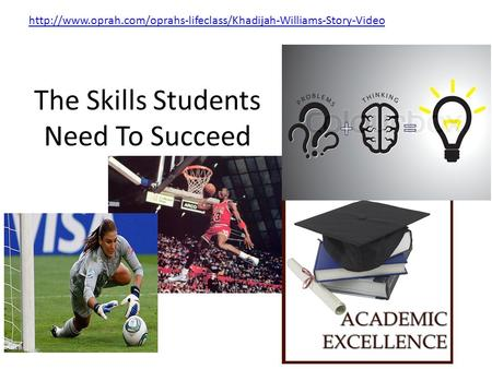 The Skills Students Need To Succeed