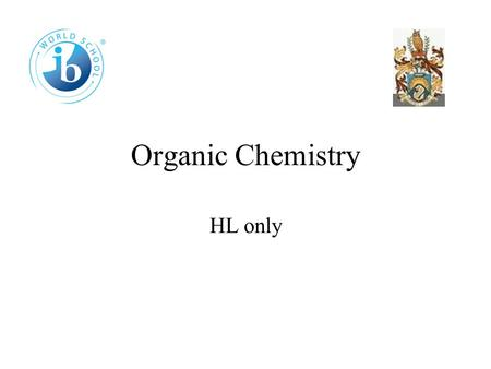 Organic Chemistry HL only 20.1 Introduction More functional groups Esters Contain functional group COOR, where R = an alkyl group such as CH 3 (methyl.