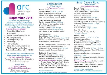 September 2015 All services are free of charge, however we rely on donations and fundraising events in order to continue to provide these vital services.