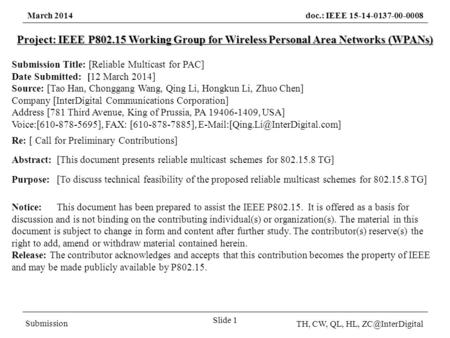 March 2014doc.: IEEE 15-14-0137-00-0008 Submission TH, CW, QL, HL, Slide 1 Project: IEEE P802.15 Working Group for Wireless Personal Area.