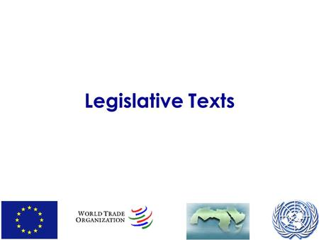 Legislative Texts. The legislative process in the EU Proposal, recommendation, communication from Commission, Green Paper, consultation, studies, draft.