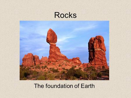 The foundation of Earth