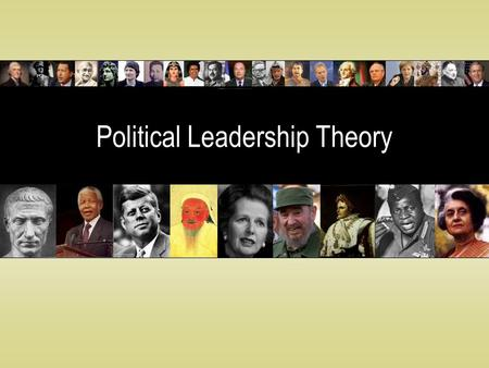 Political Leadership Theory