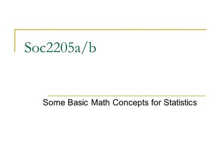 Some Basic Math Concepts for Statistics