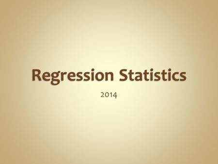 2014. Engineers often: Regress data  Analysis  Fit to theory  Data reduction Use the regression of others  Antoine Equation  DIPPR We need to be.