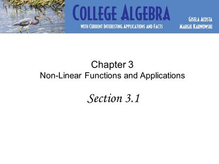 Chapter 3 Non-Linear Functions and Applications Section 3.1.