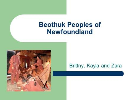 Beothuk Peoples of Newfoundland