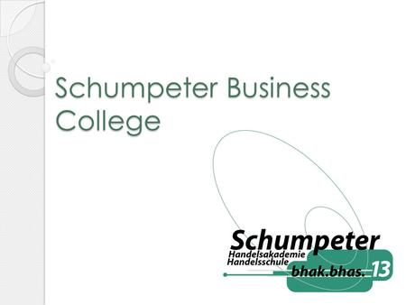 Schumpeter Business College. business college- grammar school takes five years graduate with A-level and reife- diploma certificate qualification to.