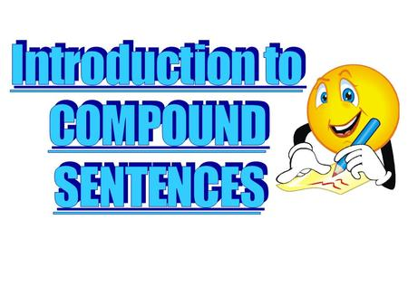 "A compound sentence contains 2 independent clauses (""complete sentences"") joined by a comma and a coordinating conjunction. (""complete sentence"" + ""complete."